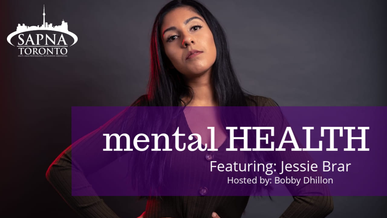 PODCAST #2: JESSIE BRAR, THE MENTAL HEALTH SPOTLIGHT
